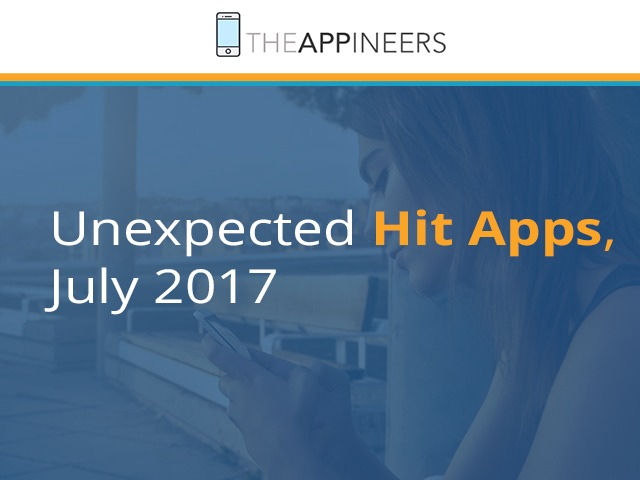 unexpected-hit-mobile-apps-july-2017