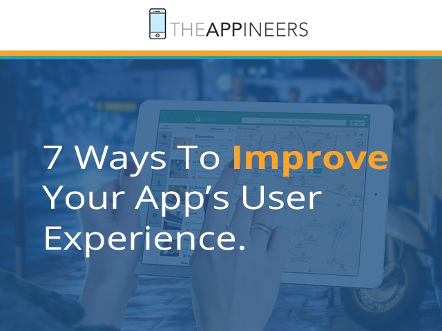 7-Ways-To-Improve--Your-App's-User--Experience-Blog-Image